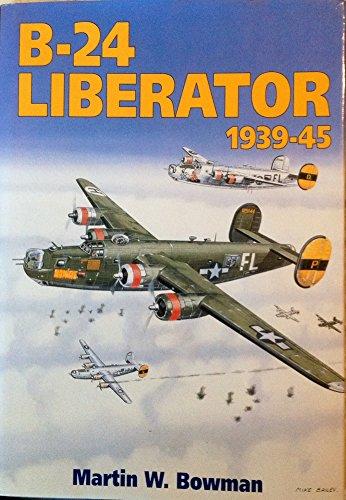 9781852600730: The B-24 Liberator 1939-1945