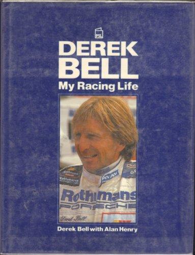9781852601072: Derek Bell: My Racing Life