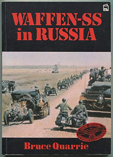 Waffen SS in Russia: Bruce Quarrie