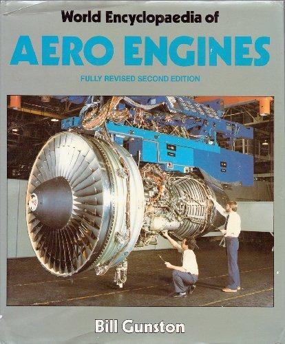 World Encyclopaedia of Aero Engines: Bill Gunston