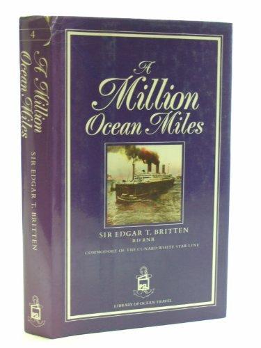 A Million Ocean Miles. (PSL Library of: Britten, Edgar; Shaum,