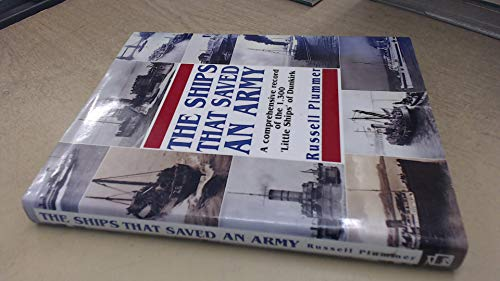 The ships that saved an army: A comprehensive record of the 1,300