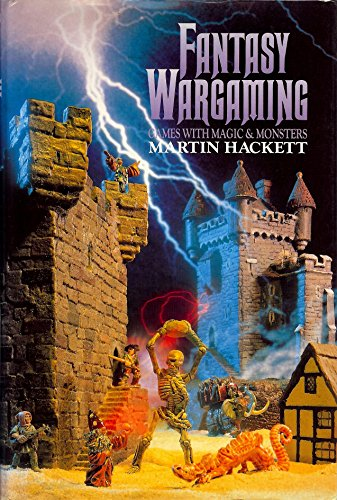 9781852602130: Fantasy Wargaming: Games with Magic and Monsters