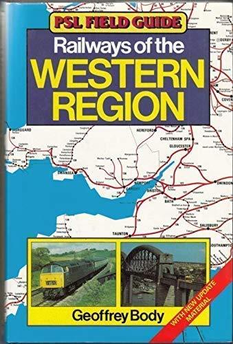 Railways of the Western Region (PSL field: Body, Geoffrey