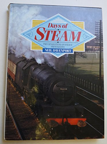 9781852603359: Days of Steam: Two Generations of Railway Photography