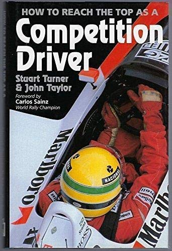 9781852603786: How to Reach the Top As a Competition Driver