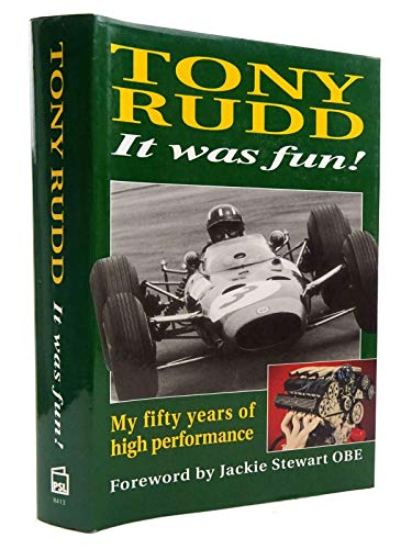 9781852604134: It Was Fun!: My 50 Years of High Performance
