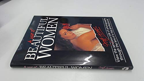 A Year of Beautiful Women: View the Sensuous Side of Photography Through the Lens of a Top ...