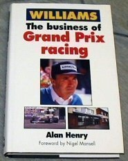Williams the Business of Grand Prix Racing (1852604344) by Alan Henry