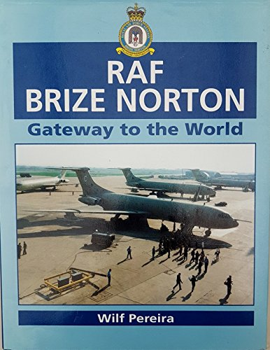 RAF Brize Norton: Gateway to the World