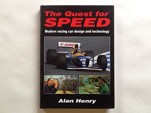 The Quest for Speed: Modern Racing Car Design and Technology (1852604379) by Alan Henry