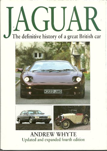 Jaguar: The Definitive History of a Great British Car (1852604743) by Andrew Whyte; Richard Monk