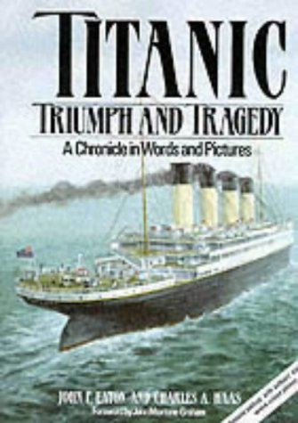 "9781852604936: ""Titanic"": Triumph and Tragedy"