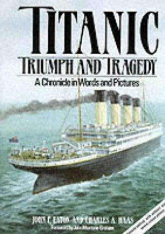 9781852604936: Titanic: Triumph and Tragedy