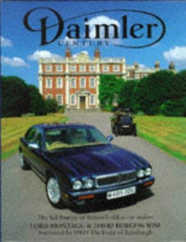 A Daimler Century: The Full History of: David Burgess-Wise; Edward