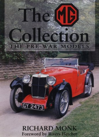 MG Collection: Pre War Models (MG Collection Vol. 1): Monk, Richard