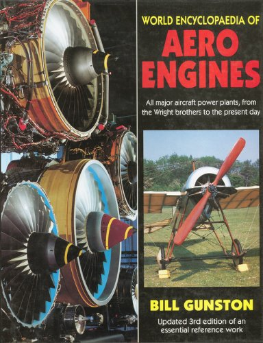 9781852605094: World Encyclopedia of Aero Engines: All Major Aircraft Power Plants, from the Wright Brothers to the Present Day