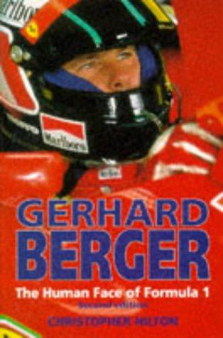 9781852605155: Gerhard Berger: The Human Face of Formula 1