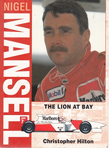 9781852605315: Nigel Mansell: The Lion at Bay