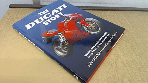 The Ducati Story: Falloon, Ian