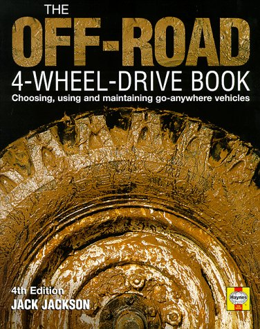 9781852605445: Off Road Four Wheel Drive Book: Choosing, Using and Maintaining Go-anywhere Vehicles