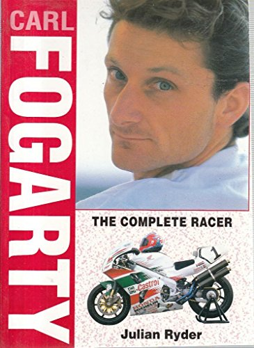 9781852605568: Carl Fogarty: The Complete Racer