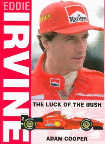 Eddie Irvine: The Luck of the Irish: Adam Cooper
