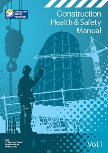9781852630027: Construction Health and Safety Manual