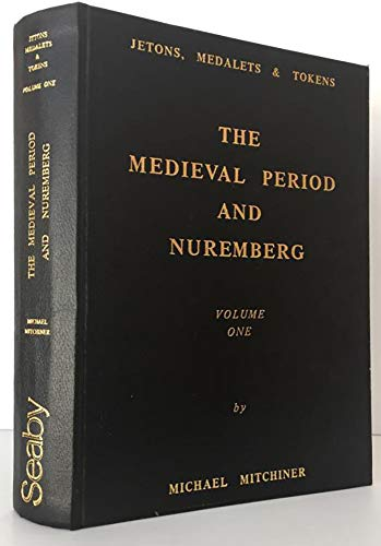 9781852640361: Jetons, Medalets and Tokens: The Mediaeval Period and Nuremberg v. 1