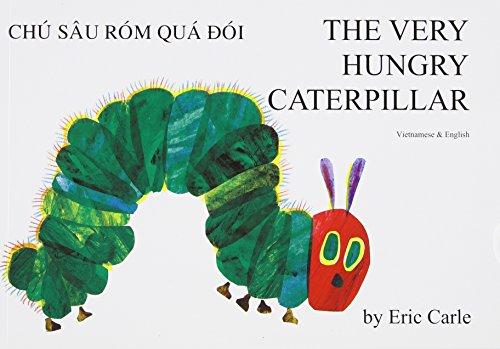 9781852691301: The Very Hungry Caterpillar/Chu Sau Rom Qua Doi/English/Vietnamese (Vietnamese and English Edition)