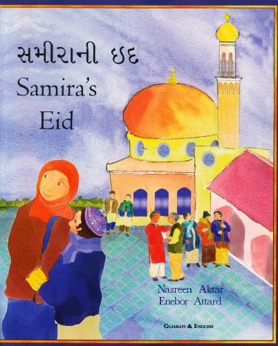 9781852691325: Samira's Eid in Gujarati and English (English and Gujarati Edition)