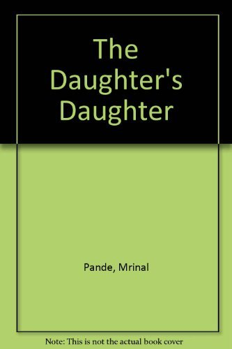 9781852691929: The Daughter's Daughter