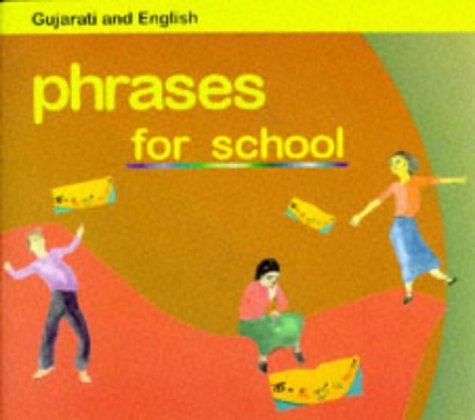 9781852692308: Phrases for School (English and Gujarati Edition)
