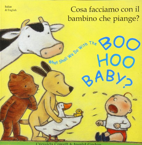 9781852692568: What Shall We Do with the Boo-hoo Baby? In Italian and English