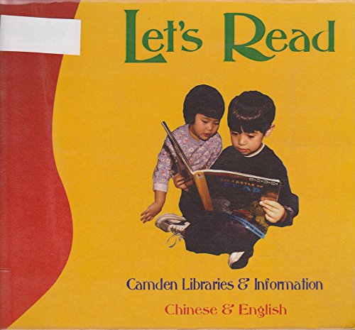 Let's Read!: Chinese/English (1852692626) by Camden Libraries & Information Services