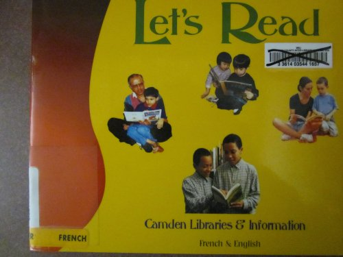 Let's Read! (English and French Edition) (1852694599) by Camden Libraries & Information Services