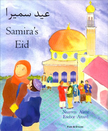 9781852695033: Samira's Eid in Farsi and English
