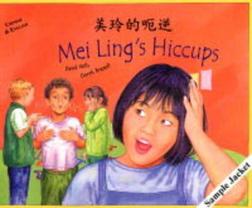 Mei Ling's Hiccups in Chinese and English (Multicultural Settings) (1852695552) by Mills, David