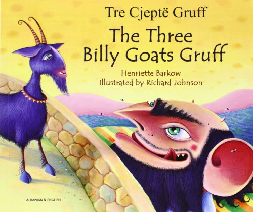 The Three Billy Goats Gruff in Albanian: Henriette Barkow