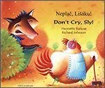 9781852696528: Don't Cry Sly in Czech and English (English and Czech Edition)
