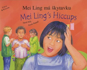 9781852696825: Mei Ling's Hiccups (Multicultural Settings) (English and Czech Edition)