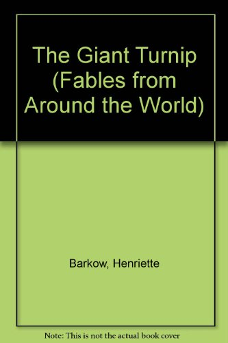 Giant Turnip (Fables from Around the World) (English and Turkish Edition): Barkow, Henriette