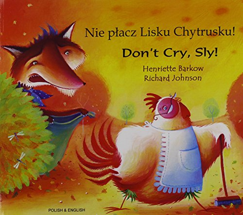 9781852698133: Don't Cry Sly in Polish and English (English and Polish Edition)