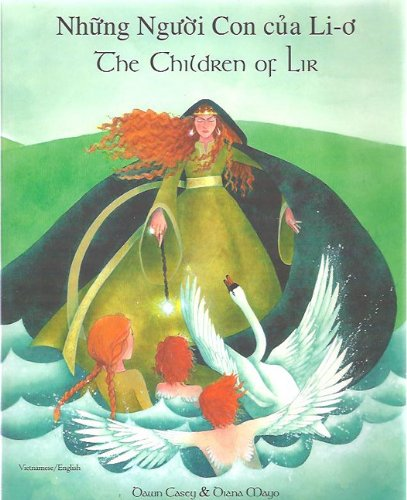 9781852698881: The Children of Lir in Vietnamese and English (English and Vietnamese Edition)