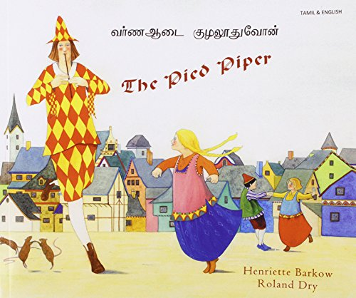 9781852699062: The Pied Piper in Tamil and English (English and Tamil Edition)