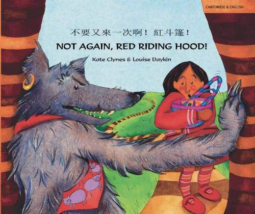 9781852699680: Not Again Red Riding Hood Cantonese