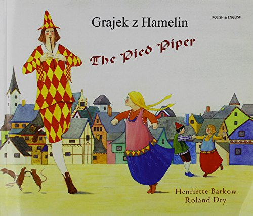9781852699758: The Pied Piper in Polish and English (English and Polish Edition)