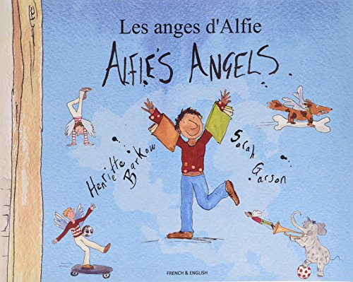 9781852699772: Alfie's Angels in French and English (English and French Edition)