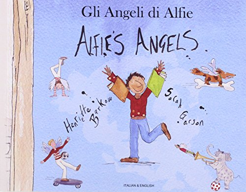 9781852699925: Alfie's Angels in Italian and English (English and Italian Edition)