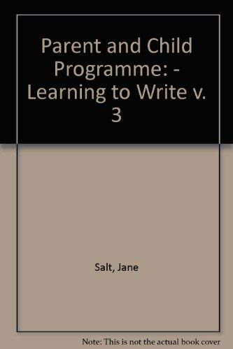 9781852700072: Parent and Child Programme: - Learning to Write v. 3